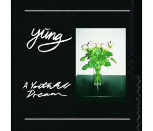 Yung - A Youthful Dream LP