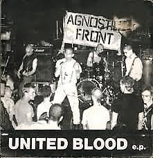 Agnostic Front - United Blood NEW 7""