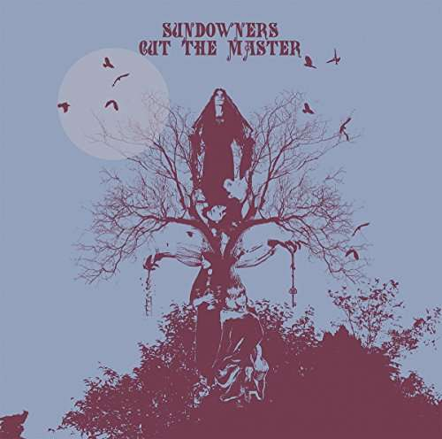 Sundowners - Cut The Master LP
