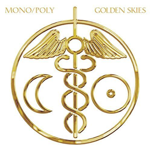 Mono/poly - Golden Skies LP