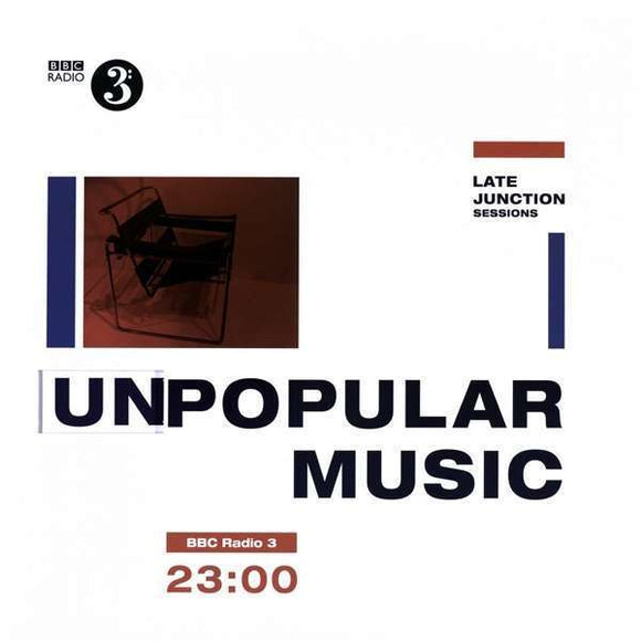 Various Artists - The Bbc Late Junction Sessions: Unpopular Musi LP
