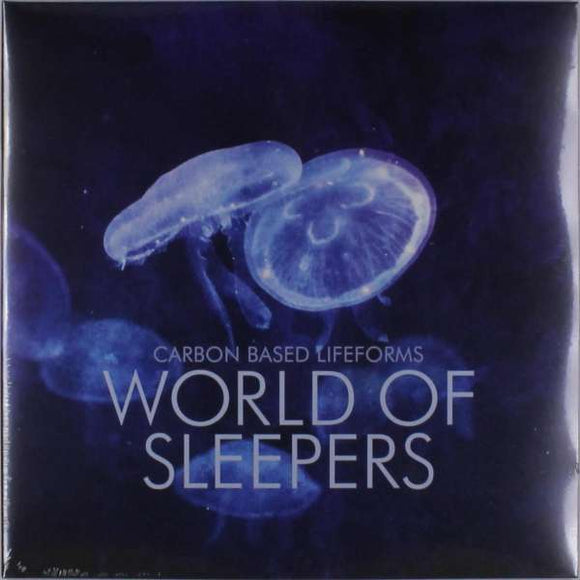 Carbon Based Lifeforms - World Of Sleepers 2xLP