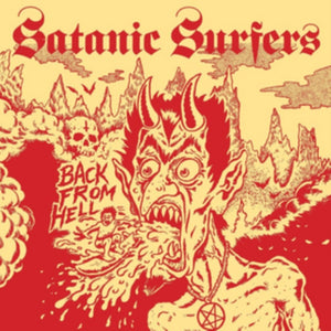 Satanic Surfers - Back From Hell - LP