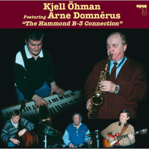 Ohman Kjell/arne Domnerus - Hammond B3 Connection The LP