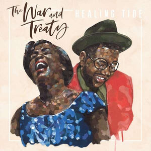 War And Treaty,the - Healing Tide - LP