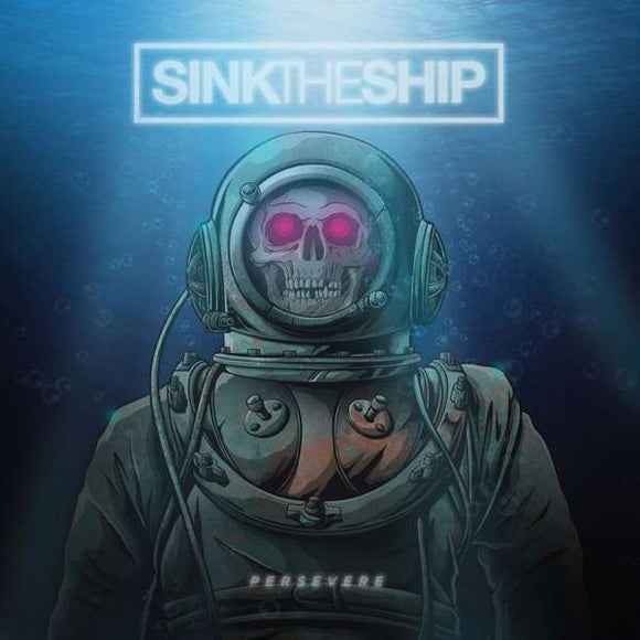 Sink The Ship - Persevere LP