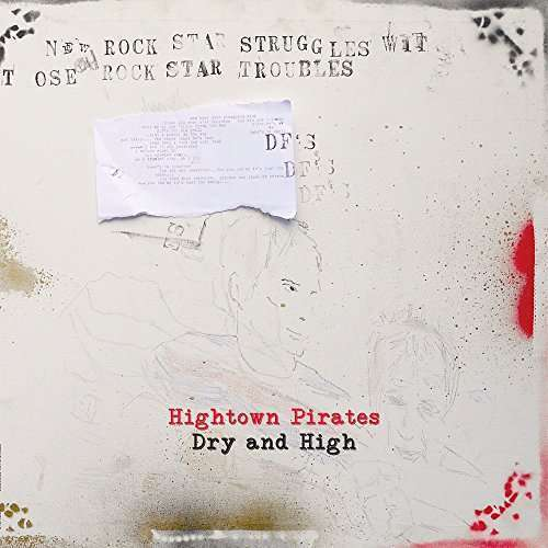 Hightown Pirates - Dry And High LP