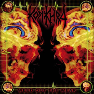 Konkhra - Weed Out The Weak LP