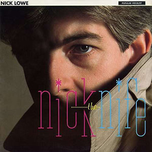 Lowe Nick - Nick The Knife LP