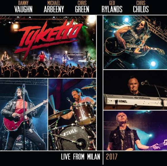 Tyketto - Live From Milan 2017 2xLP