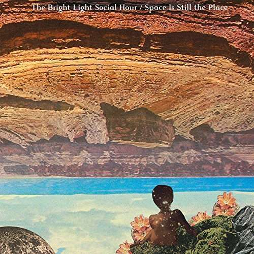 Bright Light Social Hour,the - Space Is Still The Place LP