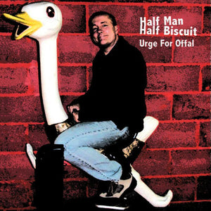 Half Man Half Biscuit - Urge For Offal LP