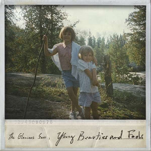 The Glorious Sons - Young Beauties And Fools LP