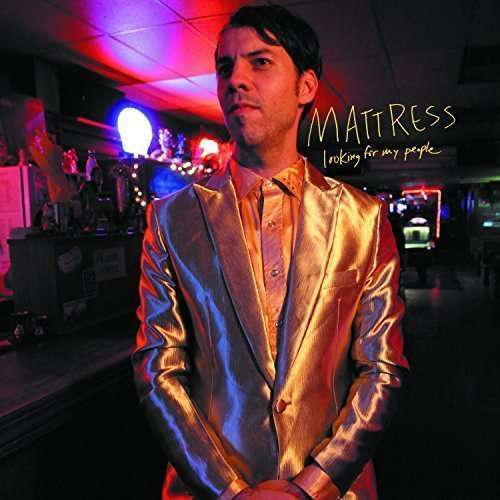 Mattress - Looking For My People LP