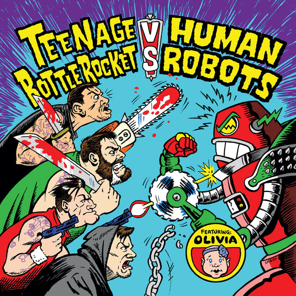 Teenage Bottlerocket Vs. Human Robots - Teenage Bottlerocket Vs. Human 7