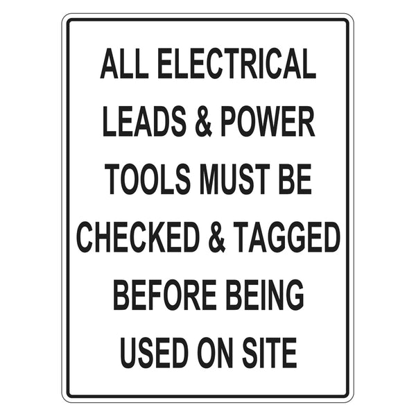 Construction Sign - All Electrical Leads Must Be Checked And Tagged