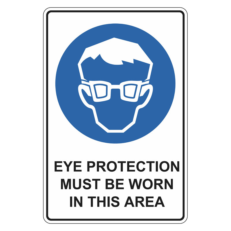 Mandatory Sign - Eye Protection Must Be Worn In This Area