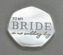 Load image into Gallery viewer, To My Bride, Wedding Day - Silver