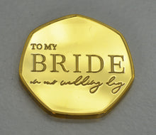 Load image into Gallery viewer, To My Bride, Wedding Day - 24ct Gold