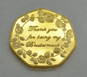 Thank You For Being My Bridesmaid - 24ct Gold