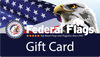 Federal Flags Gift Card