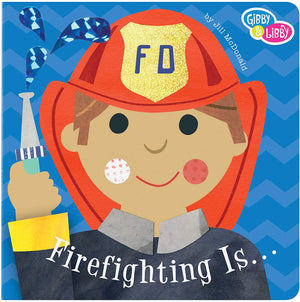 Board Book - Firefighting Is...