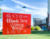Yard Sign - Thank You Essential Workers