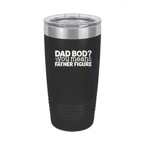 Dad Bod 20 oz Insulated Tumbler