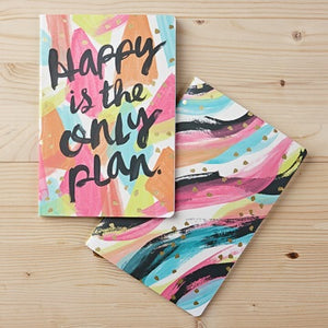 HAPPY IS THE ONLY PLAN - 2pk notebook
