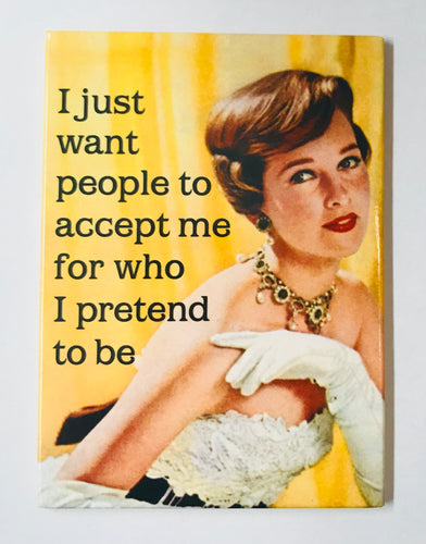 ACCEPTING ME - Retro Humour Fridge Magnet