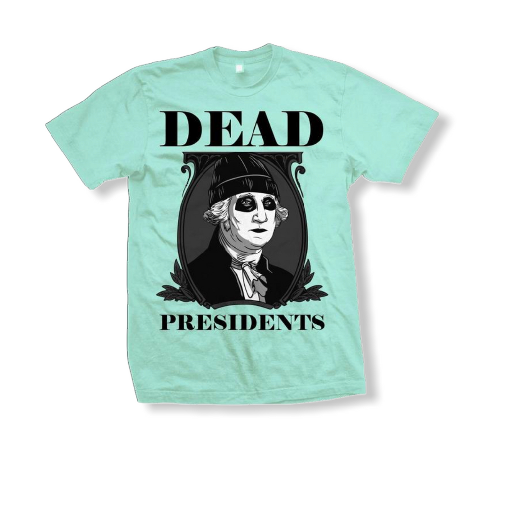 Million Dolla Motive: Dead Presidents - On Time Fashions Tuscaloosa