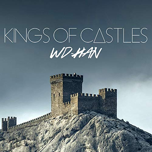 WD-HAN Kings of Castles CD