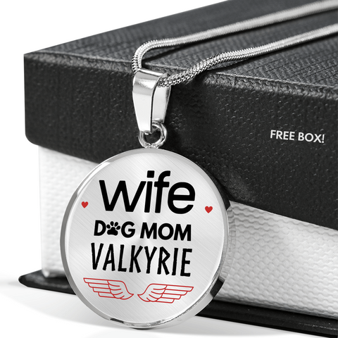 Wife Dog Mom Valkyrie Necklace