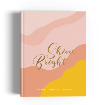 Undated Planner - Shine Bright
