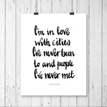 Load image into Gallery viewer, Typography Prints - Travel Quotes - In Love with Cities - Unframed digital graphic