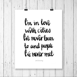 Typography Prints - Travel Quotes - In Love with Cities - Unframed digital graphic