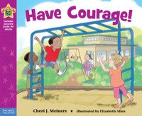 Have Courage! A book about being brave