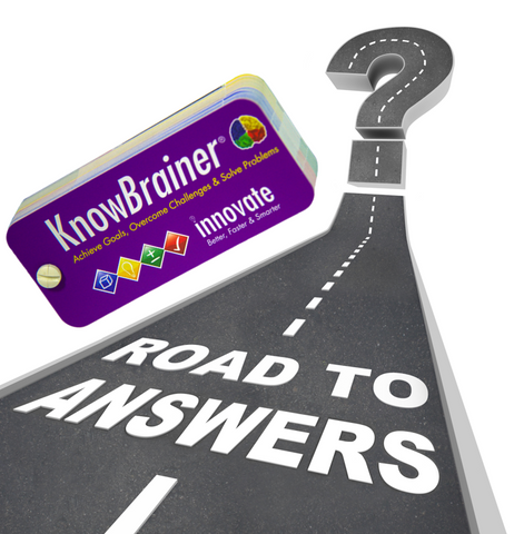 KnowBrainers Drive Your Thinking to Answers for Key Questions