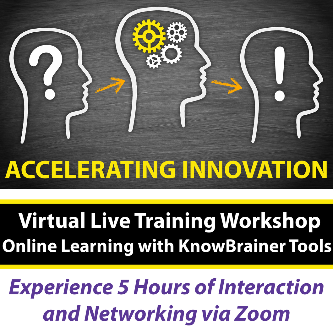 Virtual Accelerating Innovation Training with KnowBrainer Tools