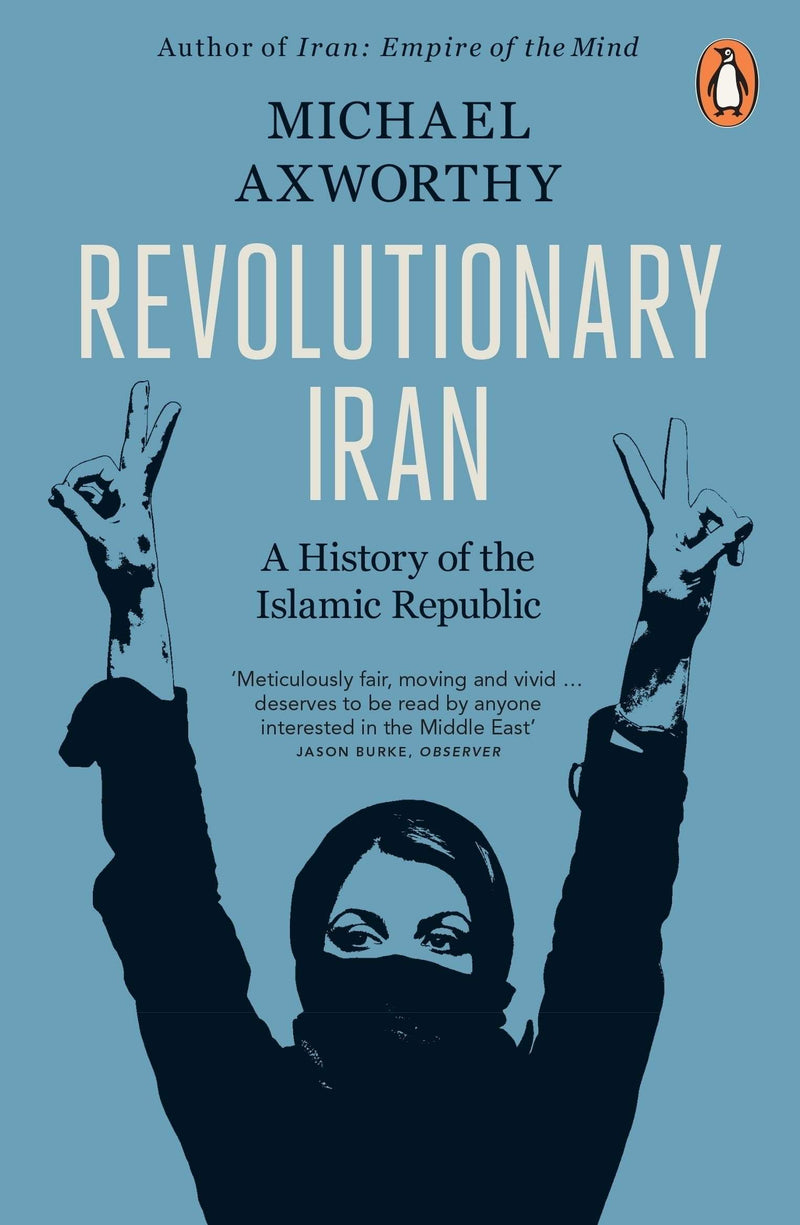 Revolutionary Iran : A History Of The Islamic Republic - The Reading Nook