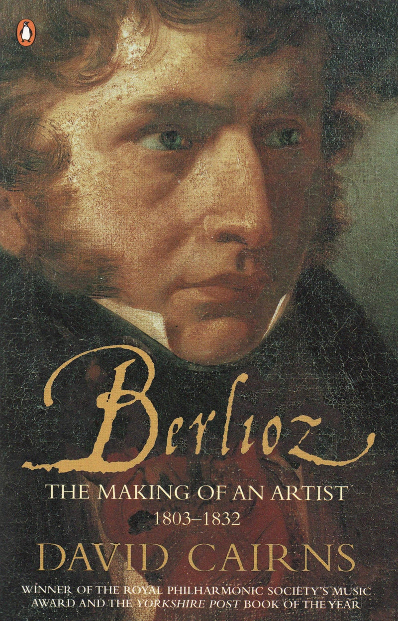Berlioz: The Making of An Artist 1803-1832 Paperback / softback