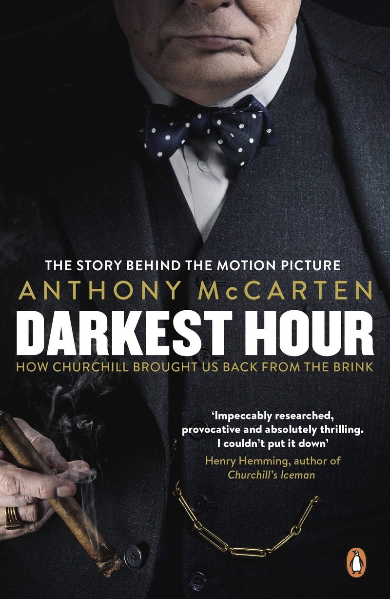 Darkest Hour: How Churchill Brought Us Back From the Brink : FTI - The Reading Nook
