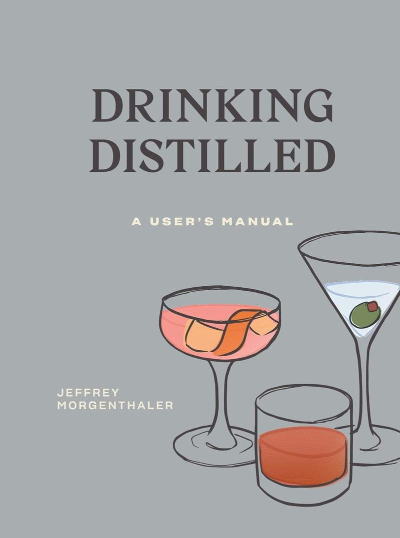 Drinking Distilled : A User's Manual - The Reading Nook