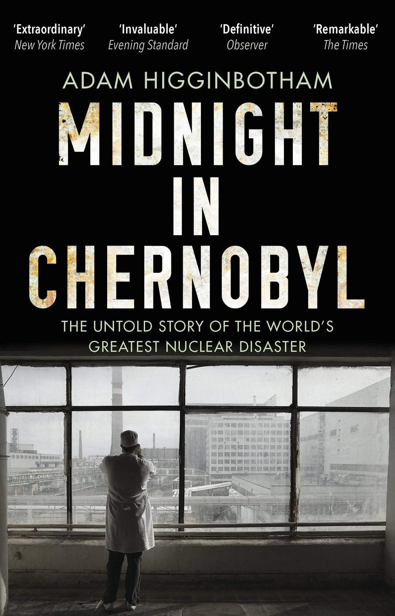 Midnight in Chernobyl : The Untold Story of the World's Greatest Nuclear Disaster - The Reading Nook