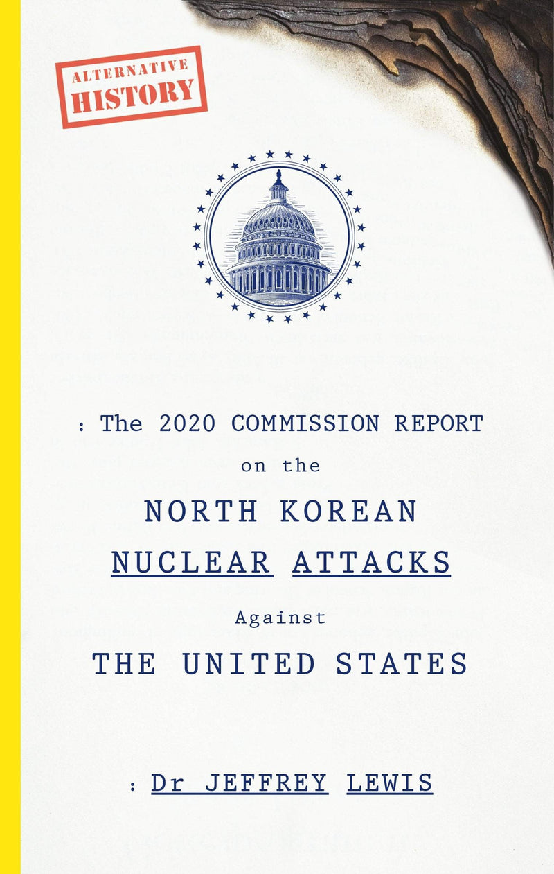 The 2020 Commission Report on the North Korean Nuclear Attacks Against The United States - The Reading Nook