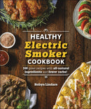 The Healthy Electric Smoker Cookbook - The Reading Nook