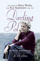 Darling Pol : Letters of Mary Wesley and Eric Siepmann 1944-1967 - The Reading Nook