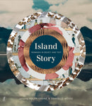 Island Story: Tasmania in Object and Text - The Reading Nook
