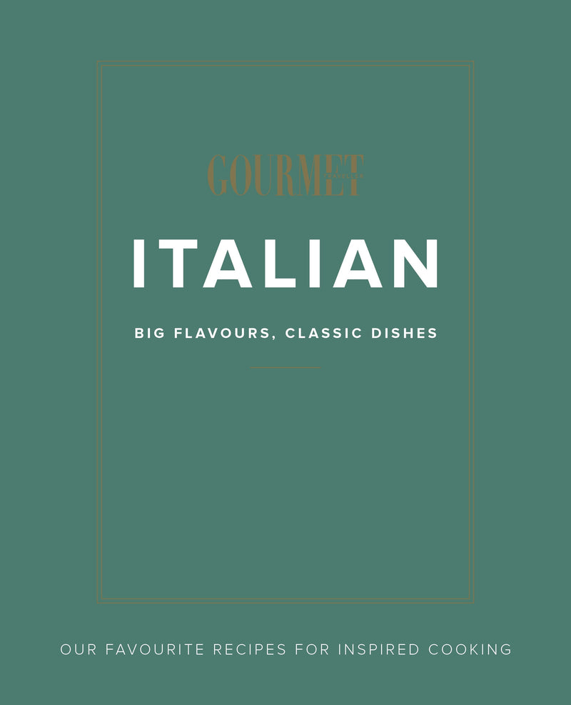 Gourmet Traveller Italian : Big Flavours, Classic Dishes - The Reading Nook