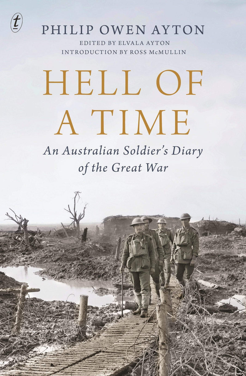 Hell of a Time: An Australian Soldier's Diary of the Great War - The Reading Nook